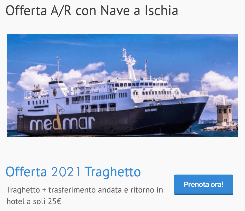 Round trip offer with ferry to Ischia